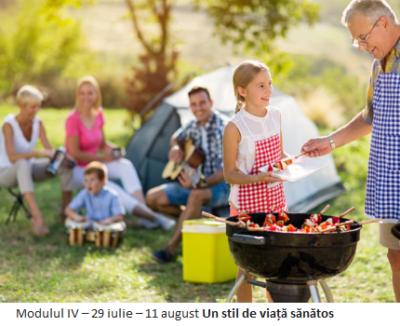 """Modulul IV – 29 iulie – 11 august """"Un stil de viață sănătos"""""""